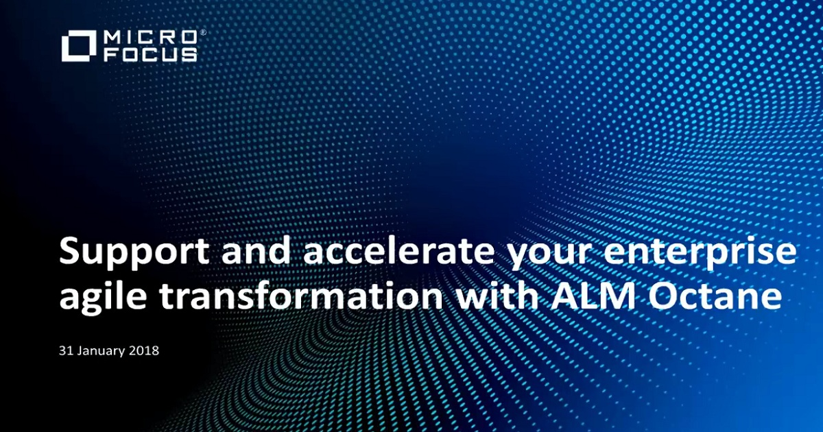 Support and accelerate your enterprise agile transformation with ALM Octane