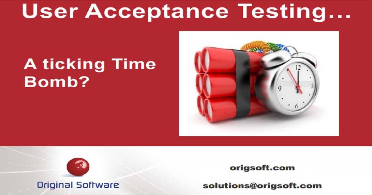 Defuse the User Acceptance Testing Ticking Time Bomb