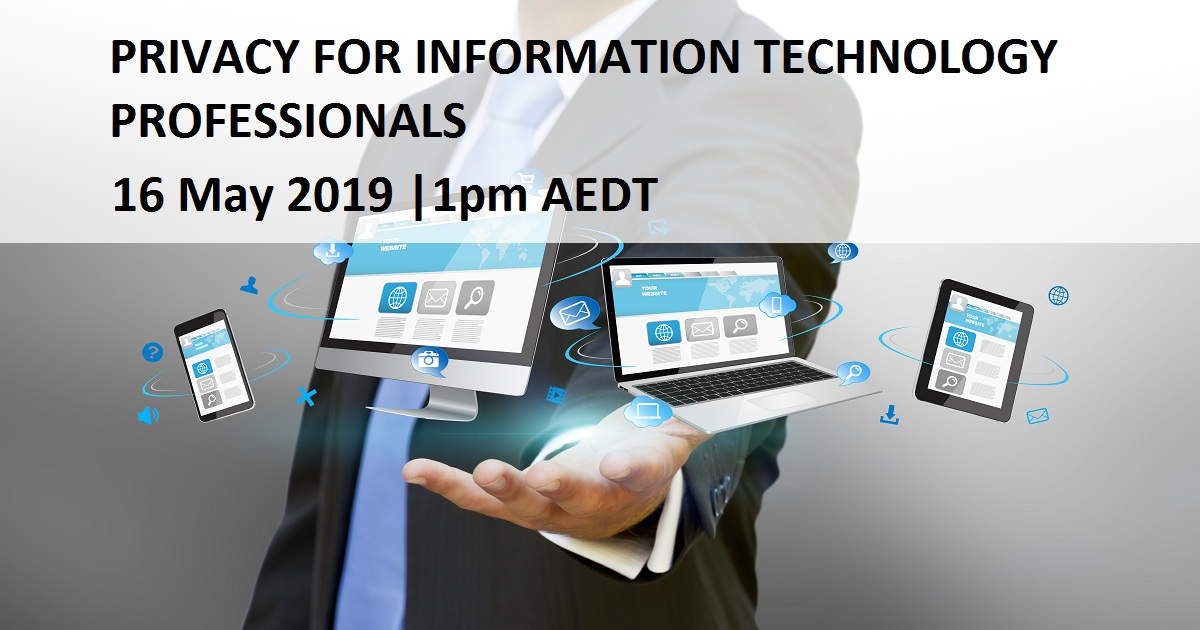 PRIVACY FOR INFORMATION TECHNOLOGY PROFESSIONALS