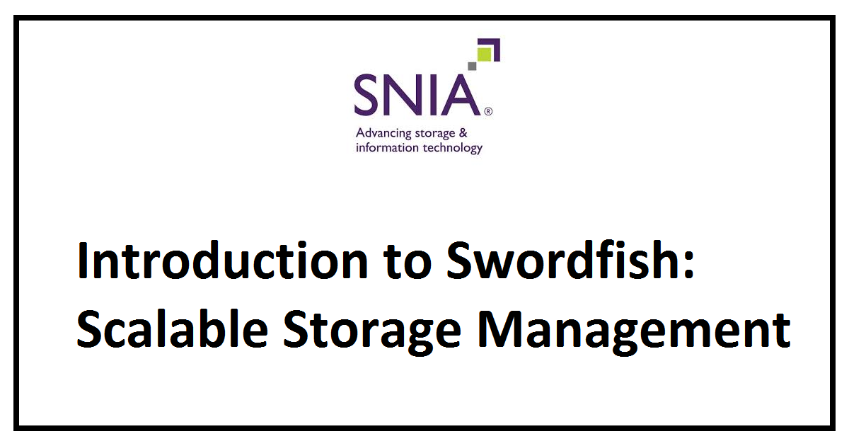 Introduction to Swordfish: Scalable Storage Management