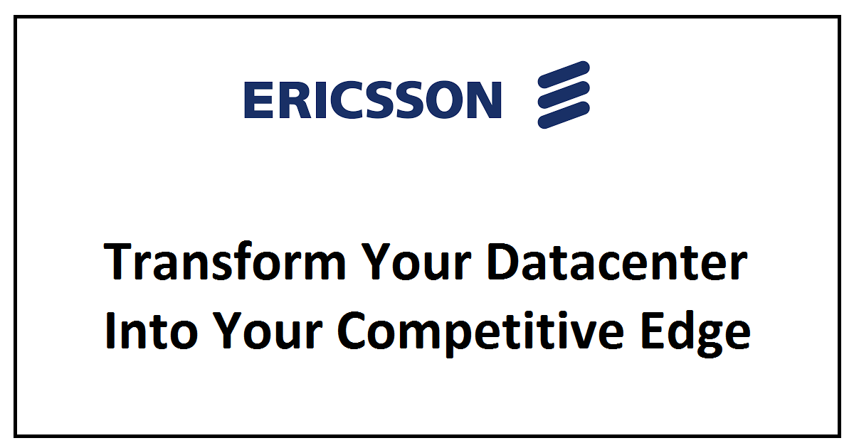 Transform Your Datacenter Into Your Competitive Edge
