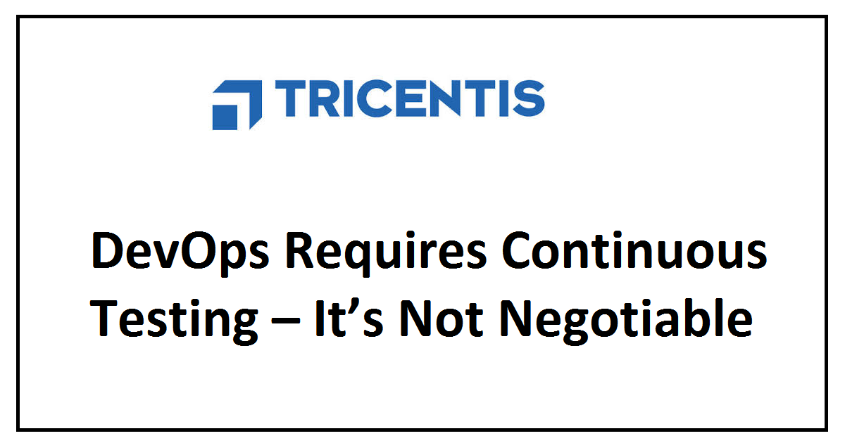 DevOps Requires Continuous Testing – It's Not Negotiable