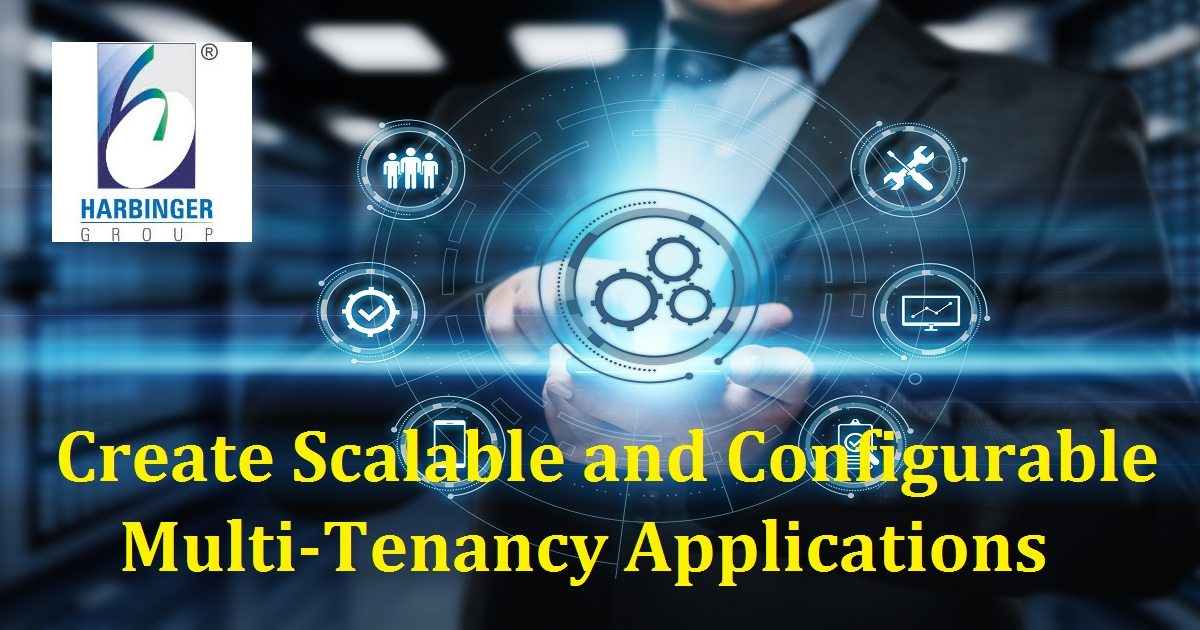 Create Scalable and Configurable Multi-Tenancy Applications
