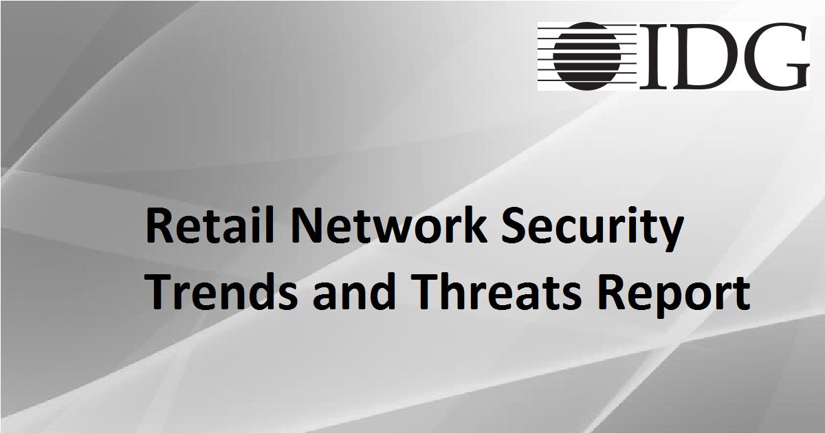 Retail Network Security Trends and Threats Report