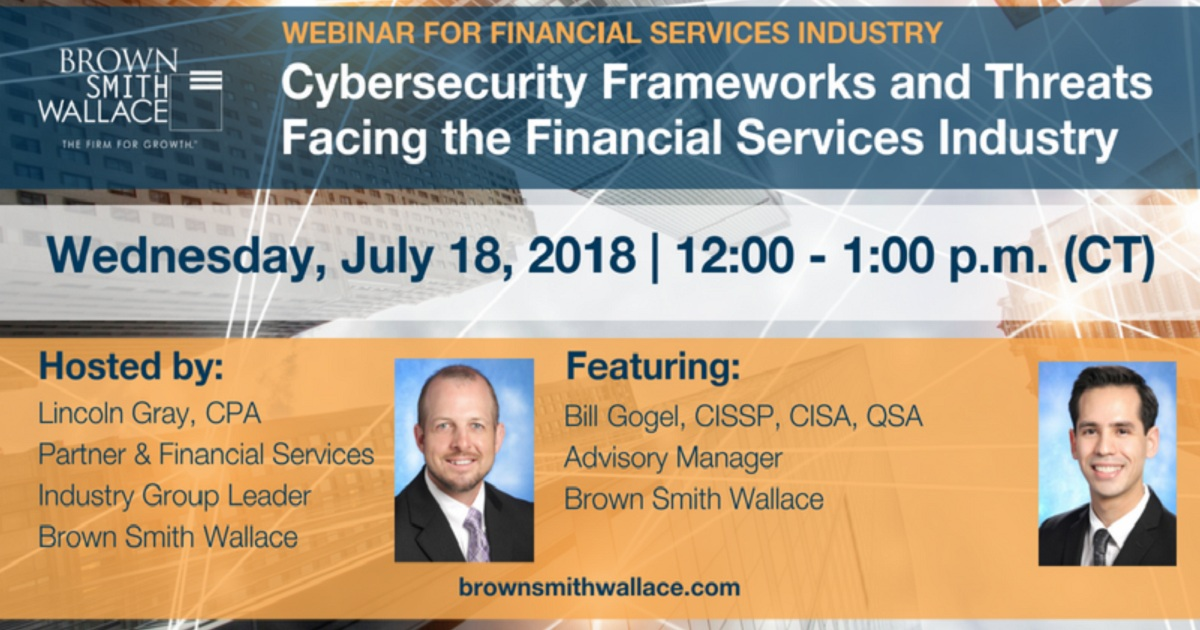 Cybersecurity Frameworks and Threats Facing the Financial Services Industry