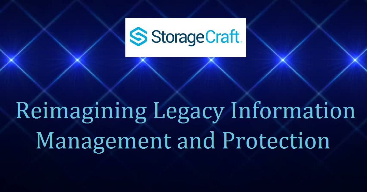 Reimagining Legacy Information Management and Protection