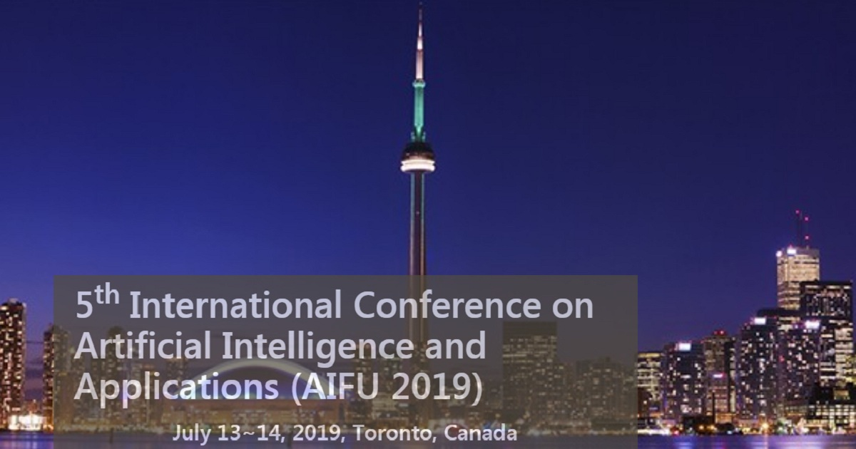5th International Conference on Artificial Intelligence and Applications (AIFU 2019)