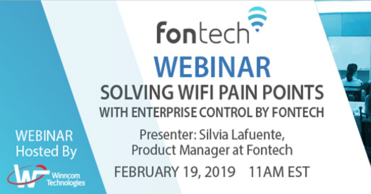SOLVING WIFI PAIN POINTS WITH ENTERPRISE CONTROL
