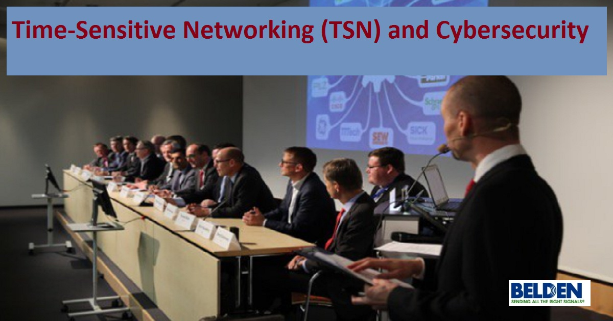 Time-Sensitive Networking (TSN) and Cybersecurity