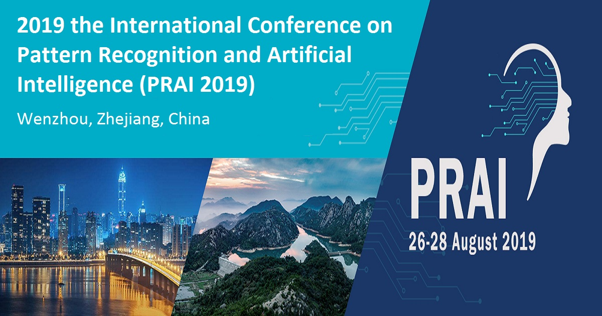 2019 the International Conference on Pattern Recognition and Artificial Intelligence