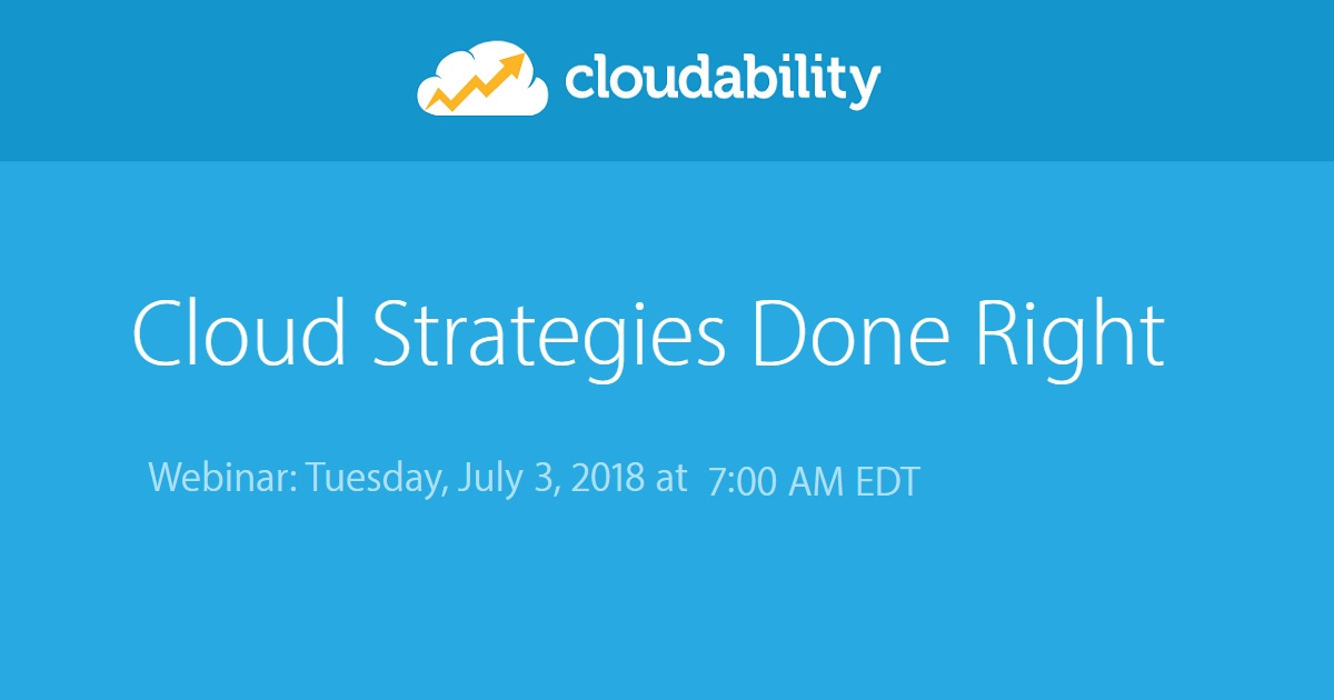 Cloud Strategies Done Right