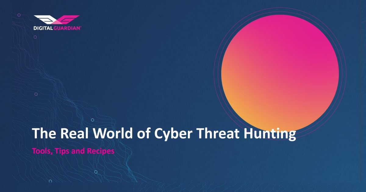 The Real World of Cyber Threat Hunting