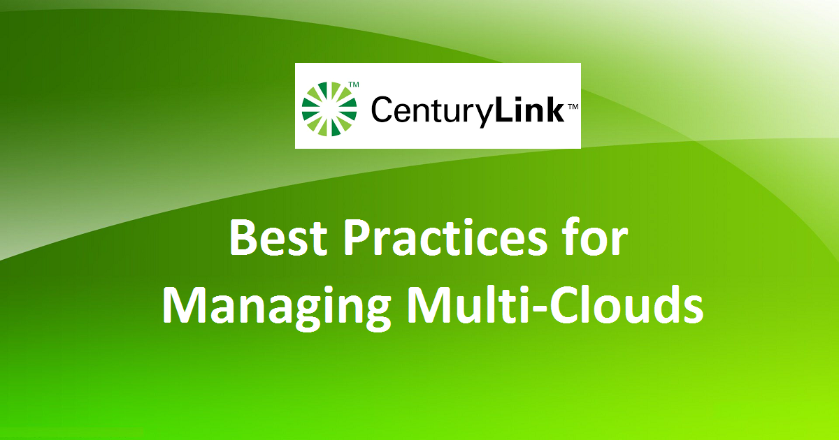Best Practices for Managing Multi-Clouds