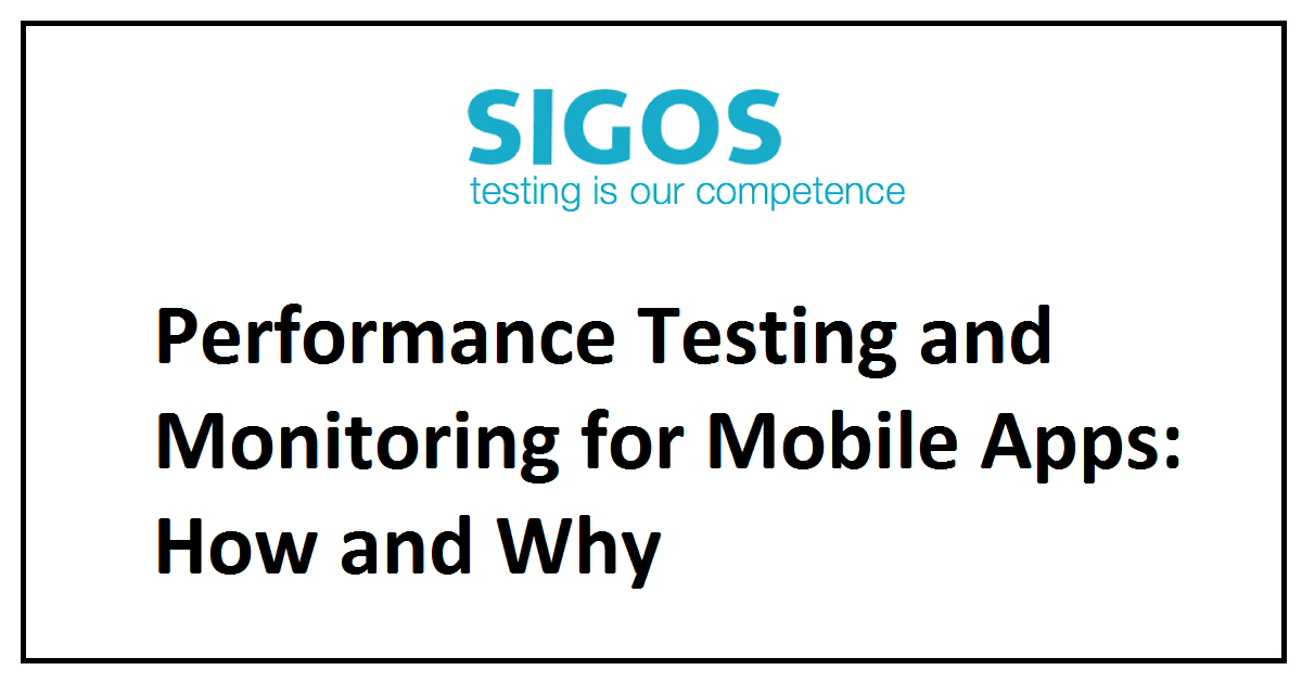 Performance Testing and Monitoring for Mobile Apps: 