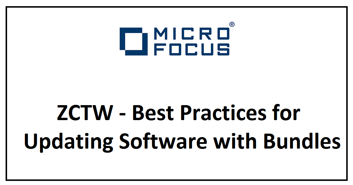 ZCTW - Best Practices for Updating Software with Bundles