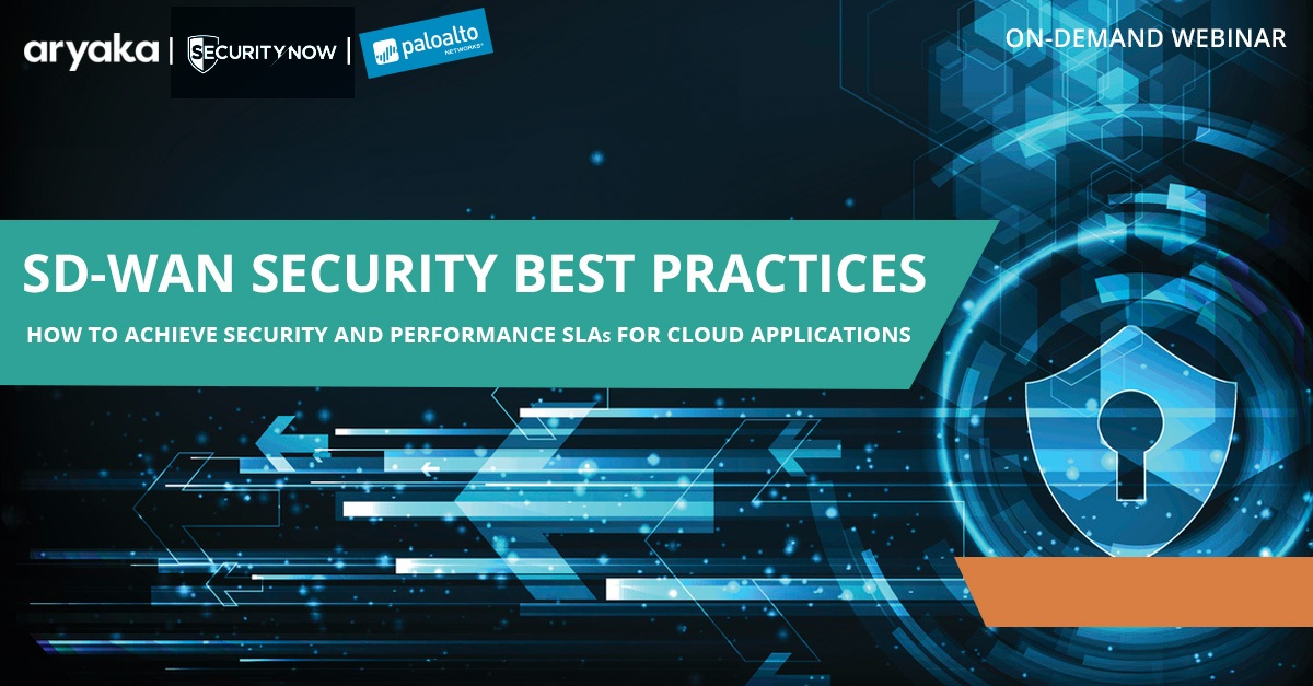 SD-WAN SECURITY BEST PRACTICES:  HOW TO ACHIEVE SECURITY AND PERFORMANCE SLAS FOR CLOUD APPLICATIONS