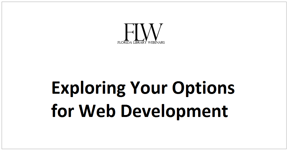 Exploring Your Options for Web Development