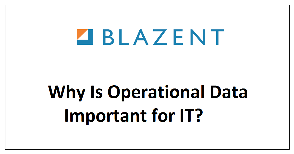 Why Is Operational Data Important for IT?