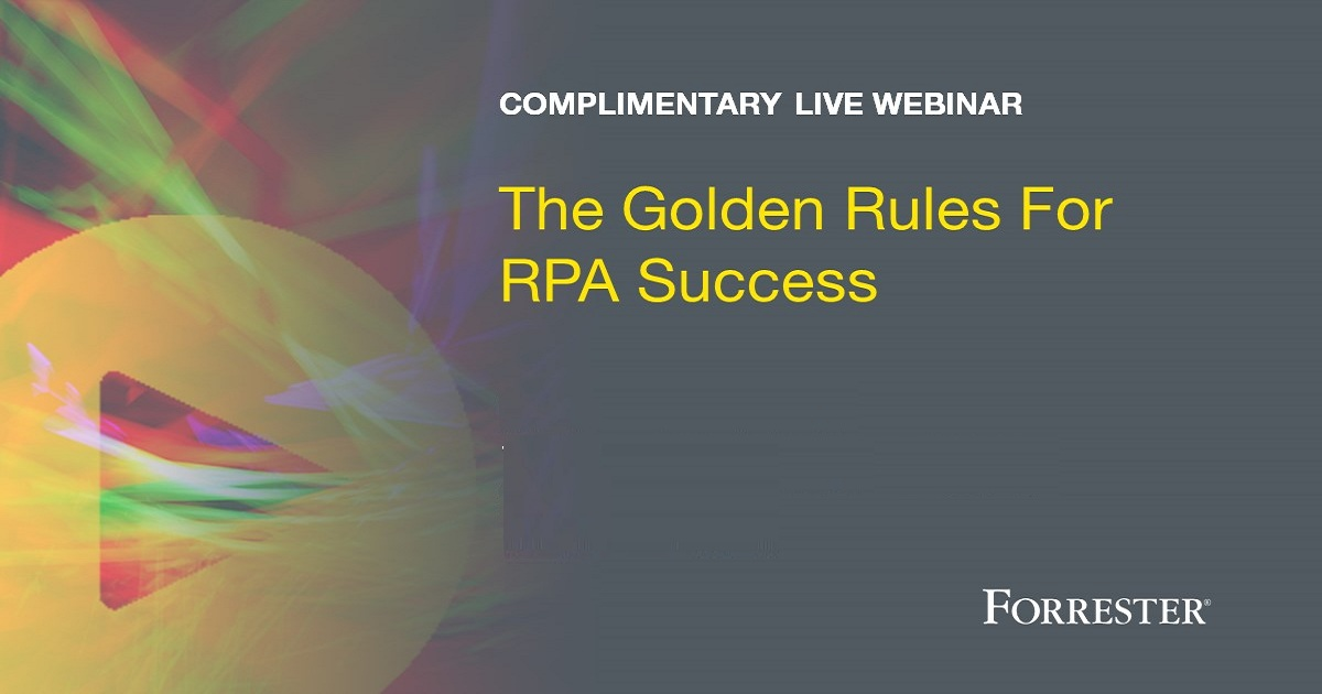 The Golden Rules For RPA Success