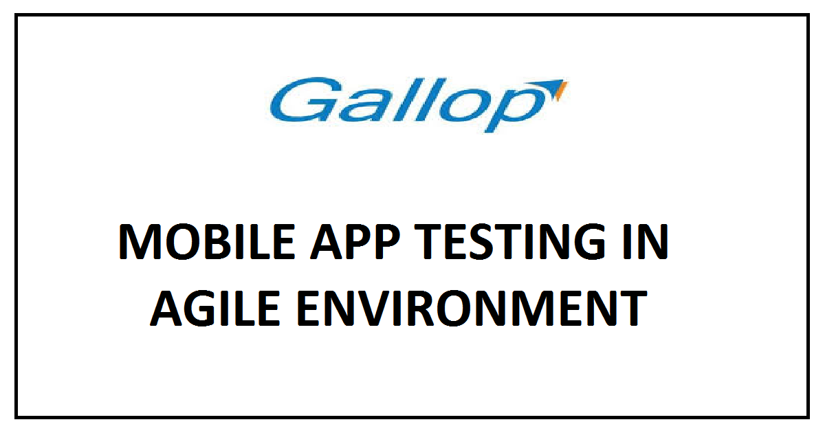 MOBILE APP TESTING IN AGILE ENVIRONMENT