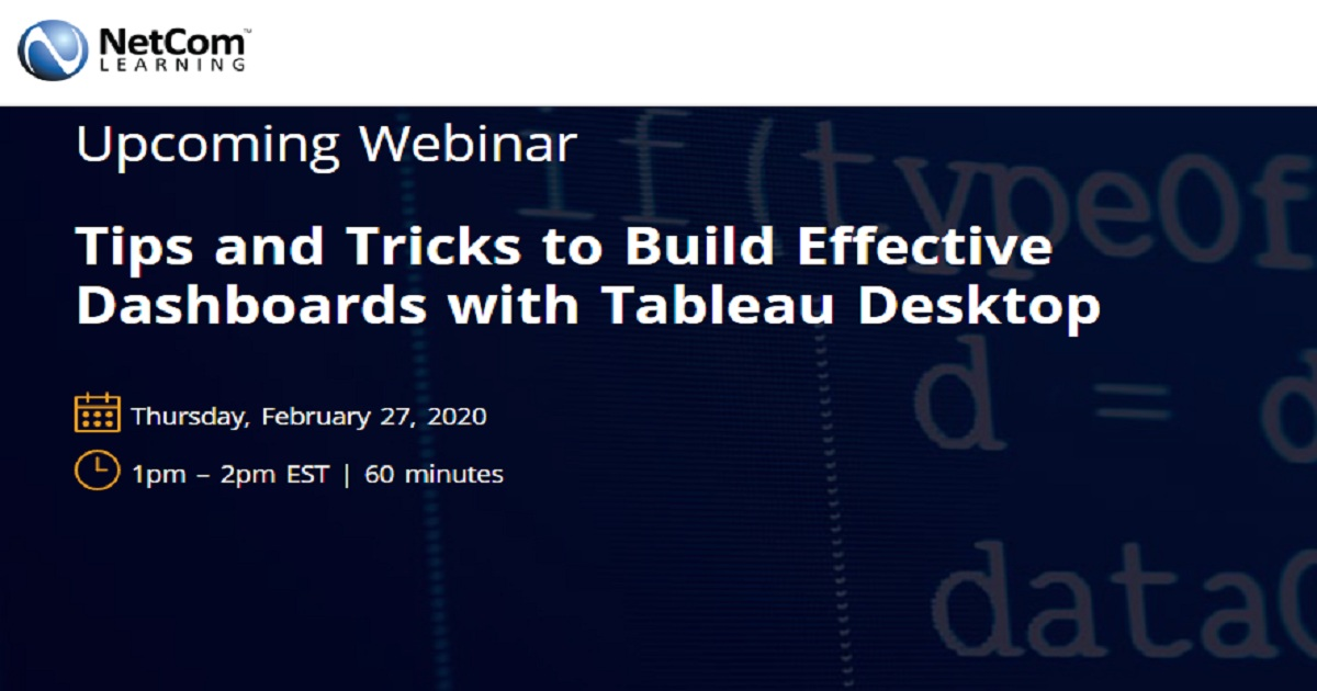 Tips and Tricks to Build Effective Dashboards with Tableau Desktop