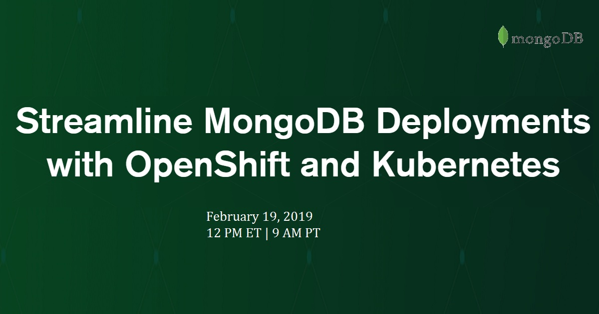 Streamline MongoDB Deployments with OpenShift and Kubernetes