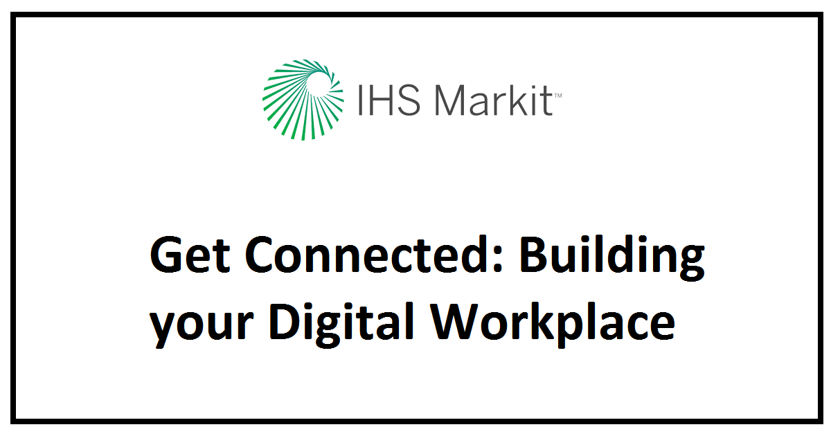 Get Connected: Building your Digital Workplace