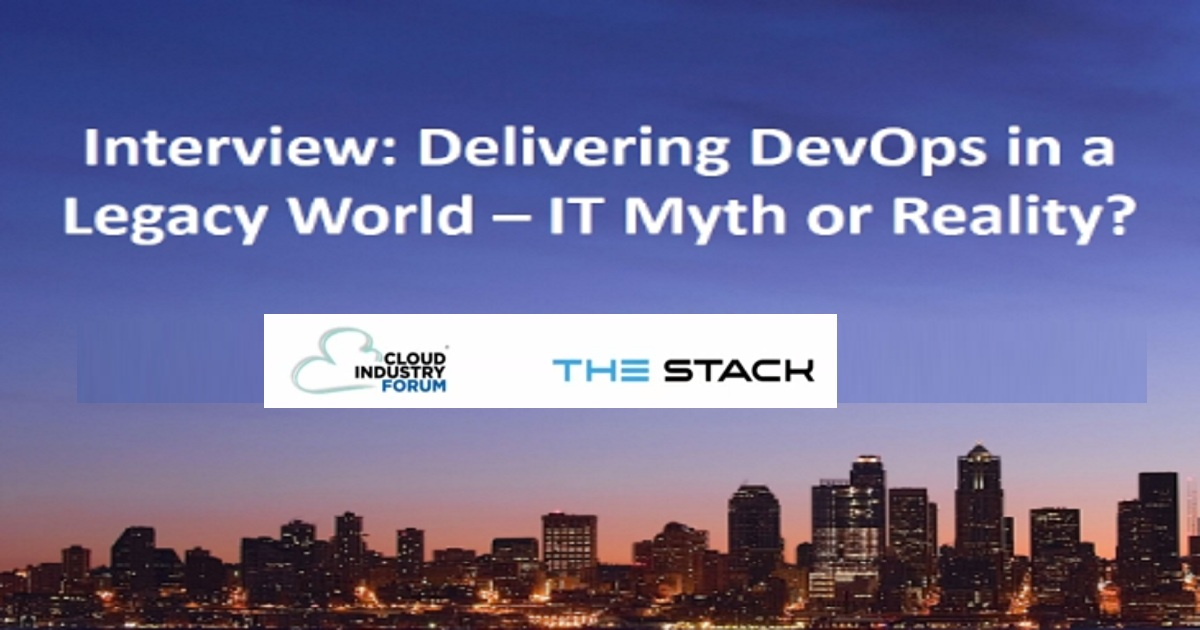 Delivering DevOps in a Legacy World - IT Myth or Reality?
