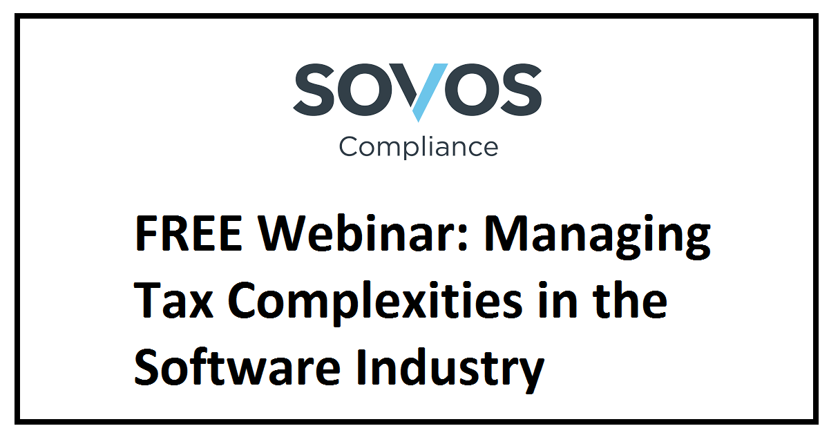 FREE Webinar: Managing Tax Complexities in the Software Industry