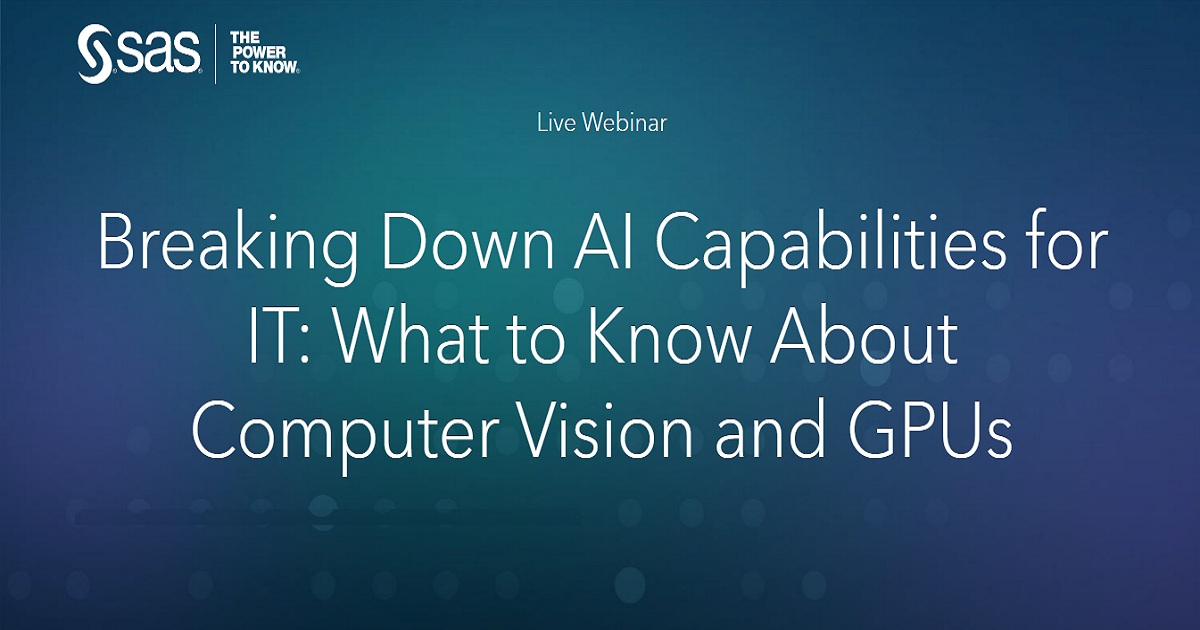 Breaking Down AI Capabilities for IT: What to Know About Computer Vision and GPUs
