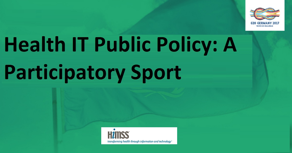 Health IT Public Policy: A Participatory Sport