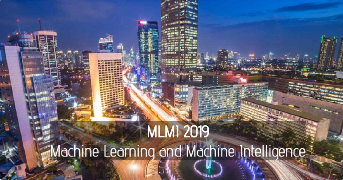 2019 2nd International Conference on Machine Learning and Machine Intelligence (MLMI 2019)