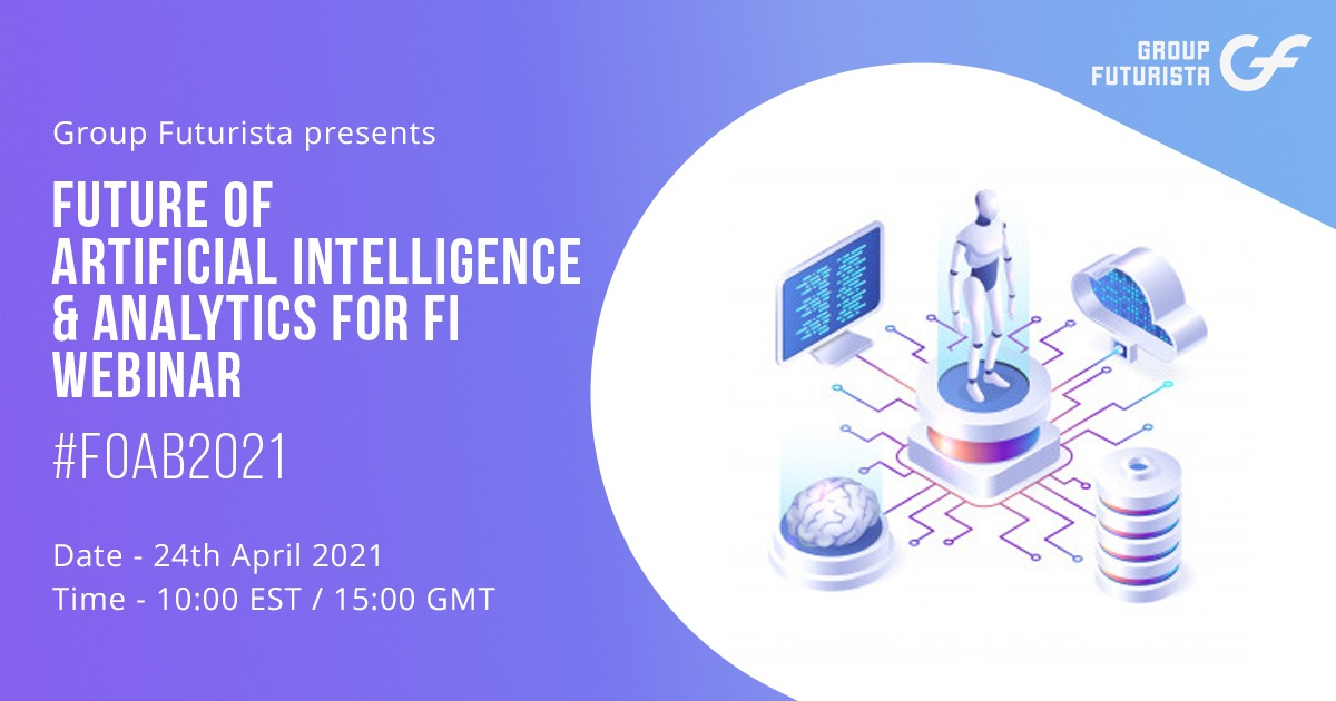 Future of Artificial Intelligence & Analytics for FI