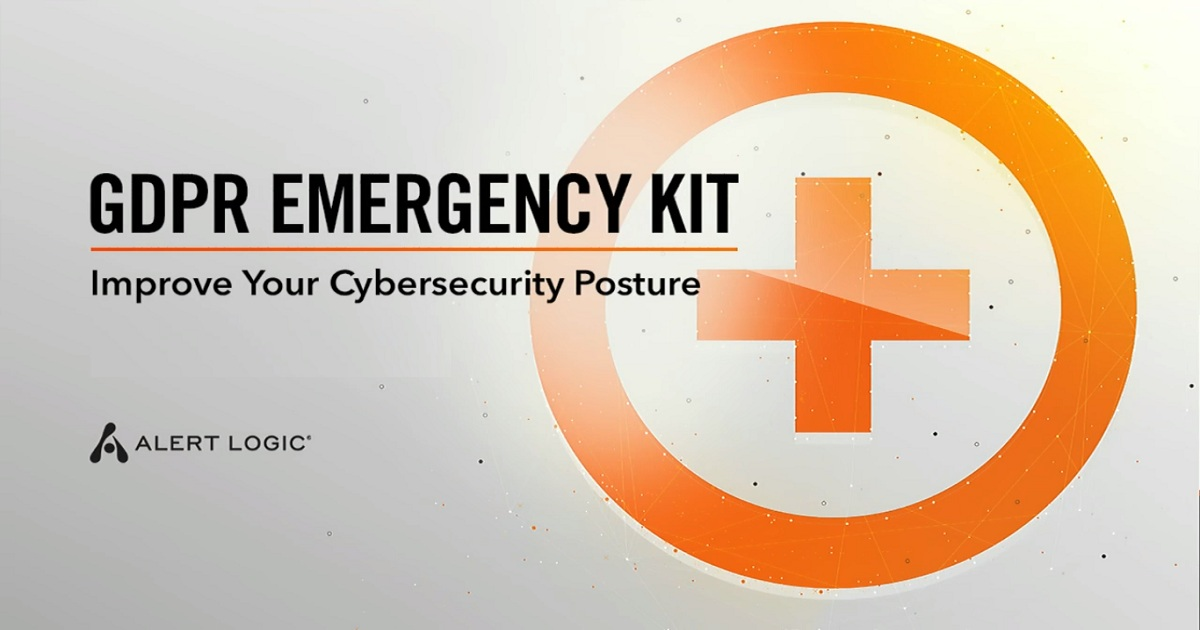 GDPR Compliance Emergency Kit: Improve Your Cybersecurity Posture