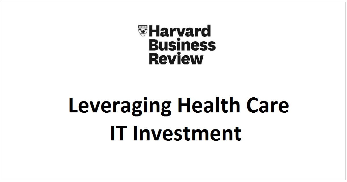 Leveraging Health Care IT Investment