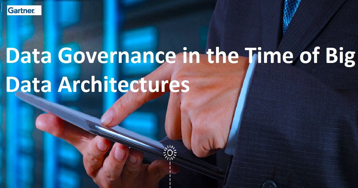 Data Governance in the Time of Big Data Architectures