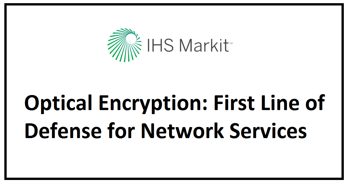 Optical Encryption: First Line of Defense for Network Services