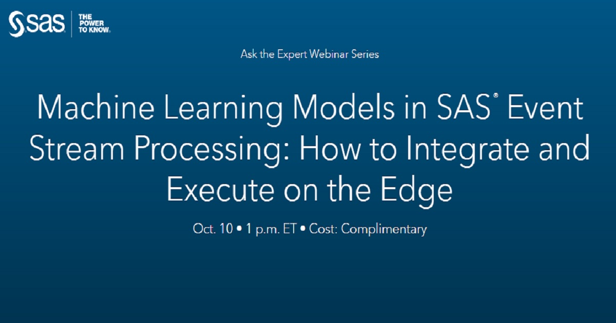 Machine Learning Models in SAS® Event Stream Processing: How to Integrate and Execute on the Edge