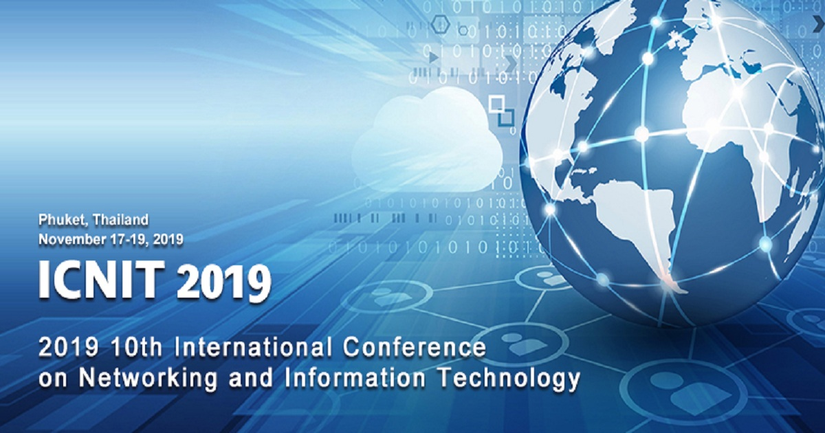 2019 10th International Conference on Networking and Information Technology