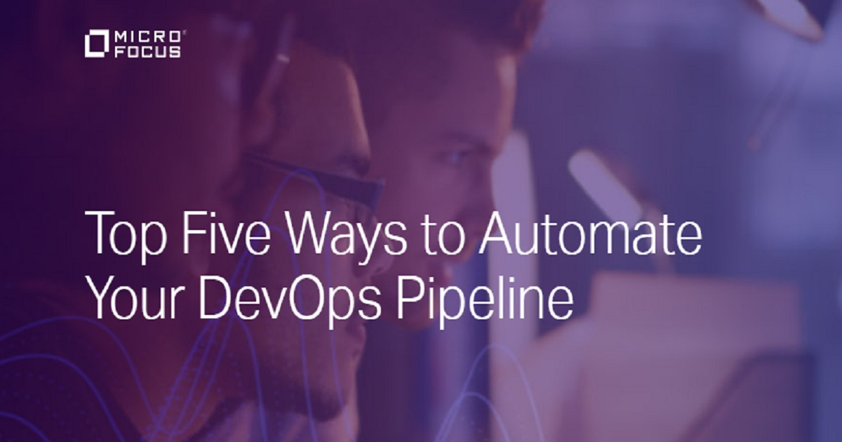 Top Five Ways to Automate Your DevOps Pipeline