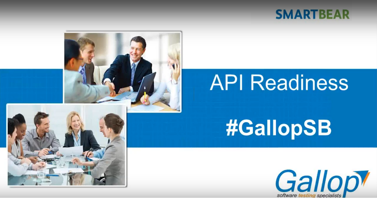 Webinar on API Readiness by Gallop Solutions and SmartBear