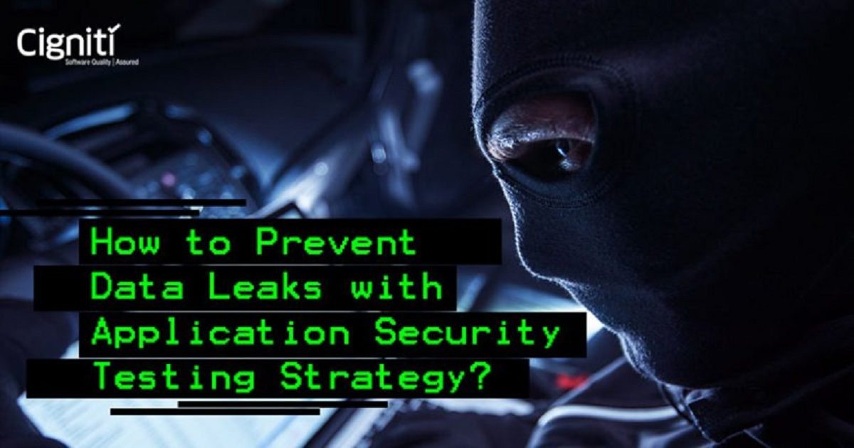 HOW TO PREVENT DATA LEAKS WITH APPLICATION SECURITY TESTING STRATEGY?