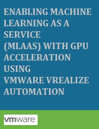 ENABLING MACHINE LEARNING AS A SERVICE (MLAAS) WITH GPU ACCELERATION